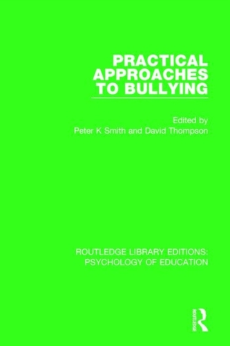 Practical Approaches to Bullying