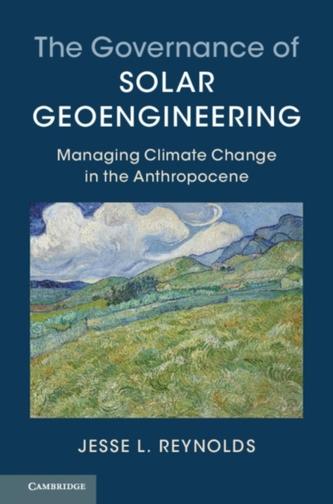 The Governance of Solar Geoengineering