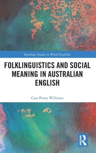 Folklinguistics and Social Meaning in Australian English