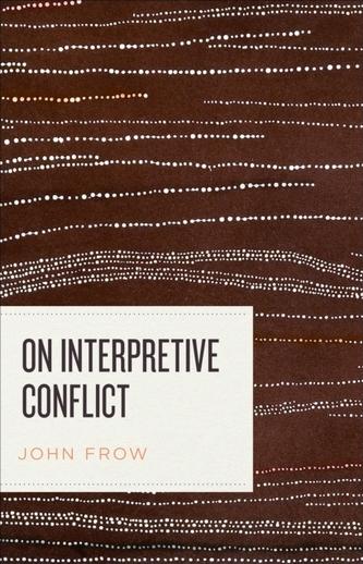 On Interpretive Conflict