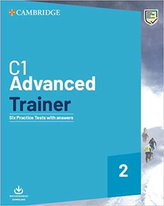 C1 Advanced Trainer 2 Six Practice Tests with answers with Audio