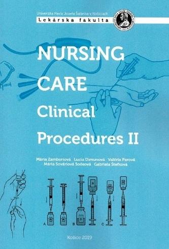 Nursing Care Clinical Procedures ll