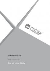 Matika pre spolužiakov: Stereometria (pracovný zošit)