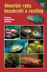 Akvarijní ryby, bezobratlí a rostliny
