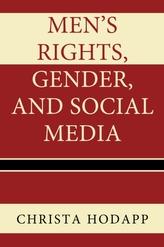 Men\'s Rights, Gender, and Social Media