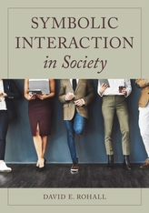 Symbolic Interaction in Society