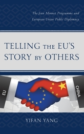 Telling the EU\'s Story by Others