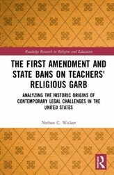 The First Amendment and State Bans on Teachers\' Religious Garb