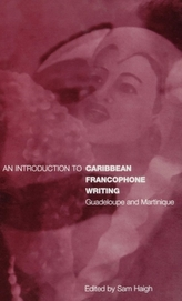 An Introduction to Caribbean Francophone Writing