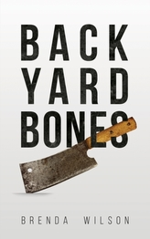 BACKYARD BONES