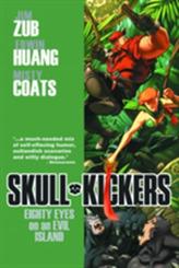 Skullkickers Volume 4: Eighty Eyes on an Evil Island