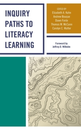 Inquiry Paths to Literacy Learning