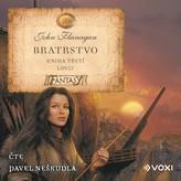 Bratrstvo Kniha třetí - Lovci (audiokniha pro děti)