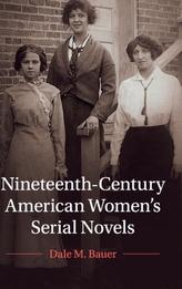 Nineteenth-Century American Women\'s Serial Novels