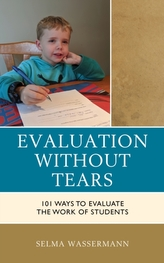 Evaluation without Tears