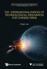 Internationalization Of Technological Innovation For Chinese Enterprises, The