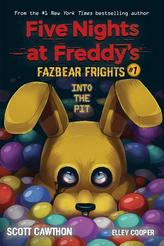 Into the Pit (Five Nights at Freddy\'s: Fazbear Frights #1)