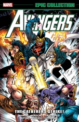 Avengers Epic Collection: The Gatherers Strike