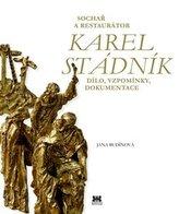 Sochař a restaurátor Karel Stádník