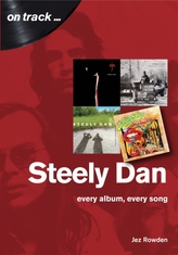 Steely Dan: The Music of Walter Becker & Donald Fagen