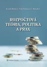 Rozpočtová teória, politika a prax