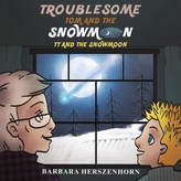 Troublesome Tom and the Snowmoon