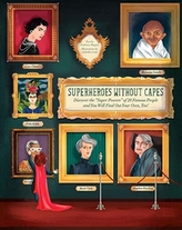 Superheroes Without Capes