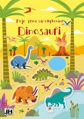 Moje první samolepkování Dinosauři