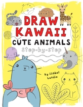 Draw Kawaii: Cute Animals