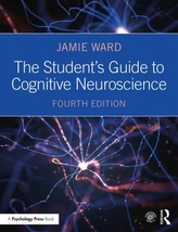The Student\'s Guide to Cognitive Neuroscience