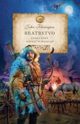 Bratrstvo - Kniha osmá - Návrat Temudžajů