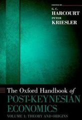 The Oxford Handbook of Post-Keynesian Economics, Volume 1