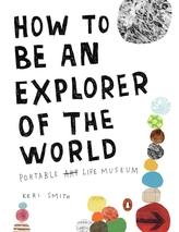 How to Be an Explorer of the World. Wie man sich die Welt erlebt, englische Ausgabe