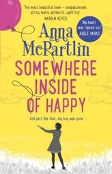 Somewhere Inside of Happy. Irgendwo im Glück, englische Ausgabe