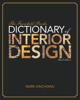 The Fairchild Books Dictionary of Interior Design