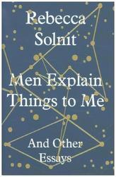 Men Explain Things To Me. Wenn Männer mir die Welt erklären, englische Ausgabe