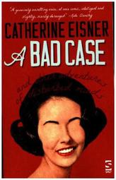 A Bad Case