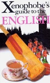 The Xenophobe's® guide to The English