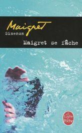 Maigret se fache. Maigret regt sich auf, französische Ausgabe