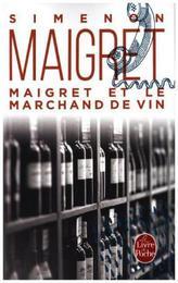 Maigret et le marchand de vin. Maigret und der Weinhändler, französische Ausgabe