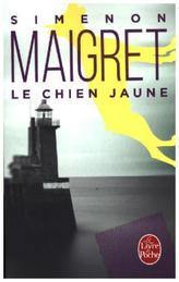 Le Chien jaune. Maigret und der gelbe Hund, französische Ausgabe