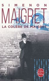 La colère de Maigret. Maigret gerät in Wut, französische Ausgabe
