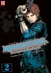 Resident Evil - Marhawa Desire. Bd.2