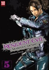 Resident Evil - Marhawa Desire. Bd.5