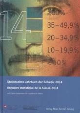 Text dtsch. u. franz. sowie engl. u. ital. Teil. Annuaire statistique de la Suisse 2014