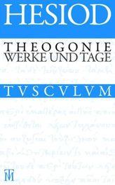 Theogonie. Werke und Tage