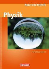 Natur und Technik, Physik, Neue Ausgabe, Grundausgabe Rheinland-Pfalz