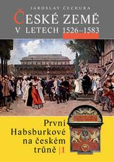České země v letech 1526 - 1583