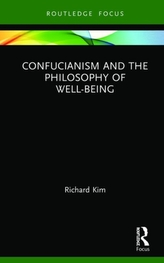 Confucianism and the Philosophy of Well-Being