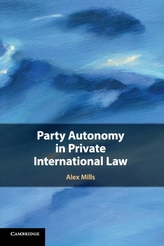 Party Autonomy in Private International Law